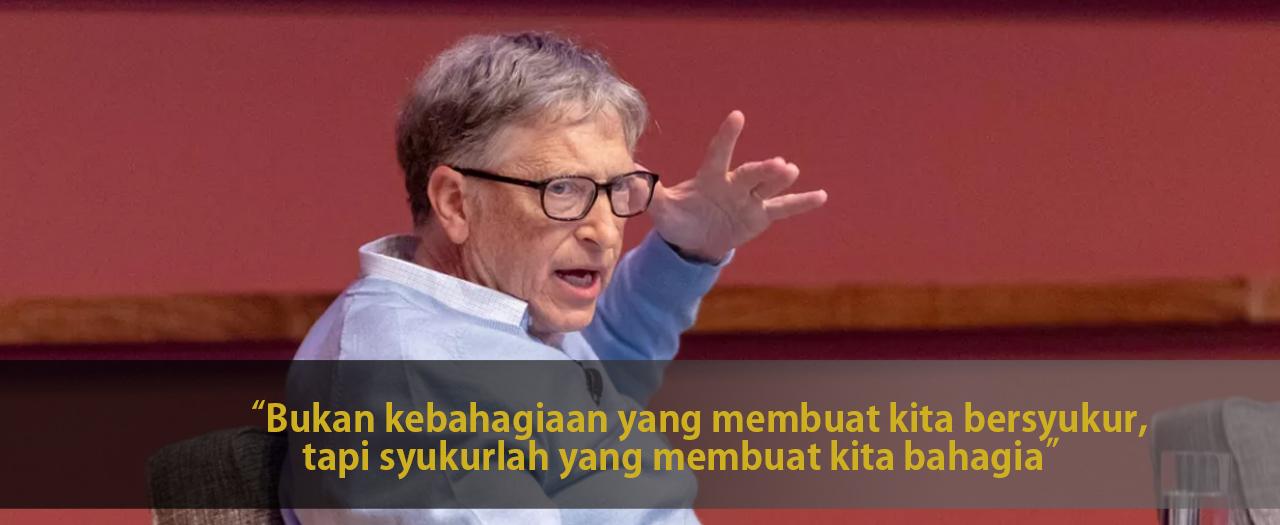 5 Rahasia Bill Gates Bahagia, yang Sangat Mengejutkan