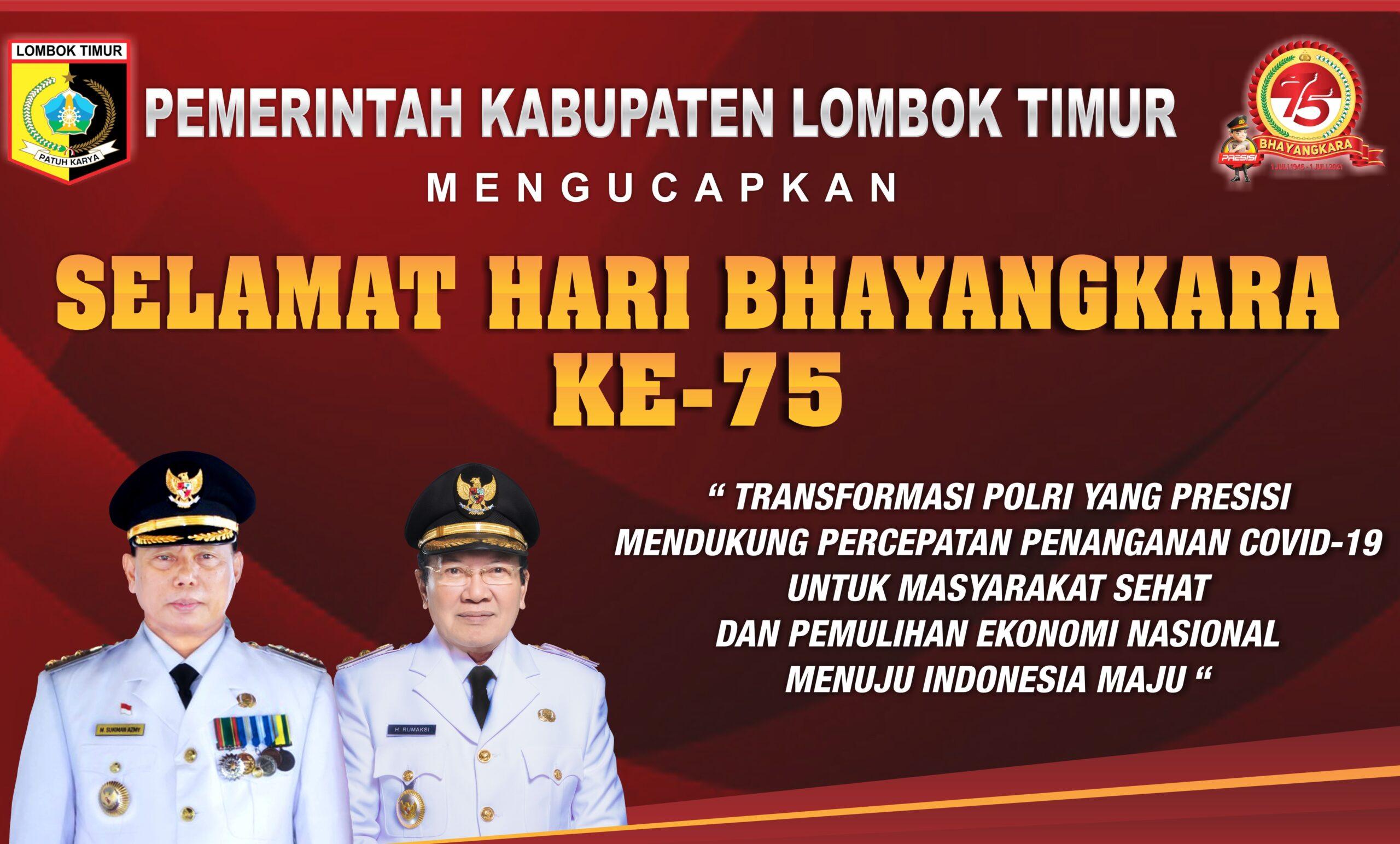 Bupati lombok timur ucapkan selamat hari bhayangkara ke-75